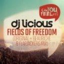 DJ Licious - Fields Of Freedom (Flapjackers Remix)