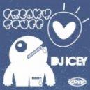 DJ Icey - Freaky Stuff (Original Mix)