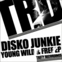 Disko Junkie - Young & Free (Original Mix)