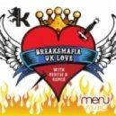 BreaksMafia - UK Love (Original Mix)