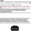 Goldberg Variations, Gancher & Ruin - Nie of Kreuzzucht (Original mix)