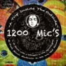 1200 Micrograms - It Starts With A Whisper (Original mix)