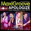 MaxiGroove - Apologize (Cover Mix 2013)
