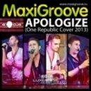 MaxiGroove - Apologize  (One Republic Cover Radio Mix)