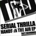 Serial Thrilla - Woo Haa (Original Mix)