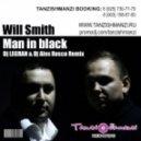Will Smith - Man In Black (Dj Legran & Dj Alex Rosco Remix 2013)
