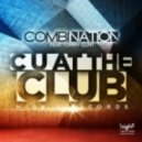 Combination feat. Tommy Clint - C U At the Club