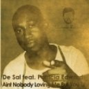 De Sal, Patricia Edwards - Aint Nobody Loving Me But You