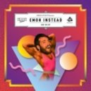 Emoh Instead - Why Can't You (Say So) (Hayden James Remix)