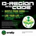 D-Region & Code - Hustle from Born (feat. Shutdown & Trinity Chris) (Original mix)