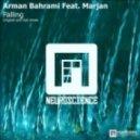 Arman Bahrami feat. Marjan - Falling Down (Club Mix)