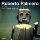 Roberto Palmero - This No (Original Mix)
