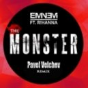 Eminem ft. Rihanna - The Monster (Pavel Velchev Remix)