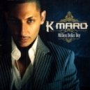 K-Maro - Femme Like You (Dj Mack Di & Dj DiGo feat. T'Paul Sax Remix)
