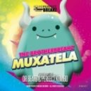 The Brotherbreakz - Muxatela