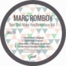 Marc Romboy - Ghetto What (Original Mix)