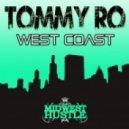 Tommy Ro - West Coast (Original Mix)