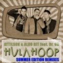 Attilson, Aldo Bit, Dr. DD - Hula Hoop (Nikola Jay Remix)