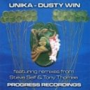 Unika - Dusty Win (Original Mix)