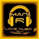Mani Rahsepar -  I Love Music 3