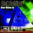 Alek Soltirov - What Do You Want (Original Mix)