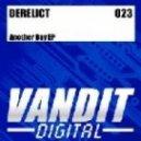 Derelict - Another Day (Original Mix)