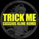 Kelis - Trick Me (Cassius Kline Remix)
