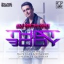 DJ Rich-Art - That Body (Original Mix)