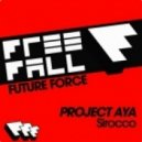 Project AYA - Sirocco (Original Mix)