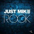 Just Mike - Rook (Original mix)