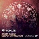 Scott Allen & Deeper Connection - Zion Dub (Original mix)