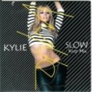Kylie Minogue - Slow (Kreap Mix)