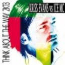 Kriss Evans, Ice MC - Think About The Way 2K13 (Kriss Evans Extended Mix)