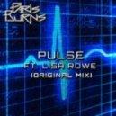 Paris Burns - Pulse ft. Lisa Rowe (Original mix)