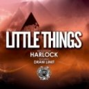Harlock - Little Things (Original Mix)