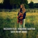 REZarin - Safe in My Arms feat. Roxanne Barton (Original Mix)