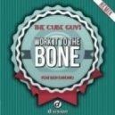 The Cube Guys - WORK IT TO THE BONE FEAT. BEN ONONO (Yolanda Be Cool Remix)