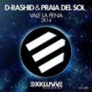 D-Rashid, Praia Del Sol - Vale La Pena 2k14 (Original Mix)