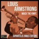 Louis Armstrong - Mack The Knife (DJ PANTELIS Extended XMAS EDITION)