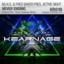 M.I.K.E., Fred Baker, Active Sight - Never Ending (Bryan Kearney Remix)
