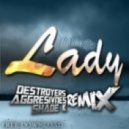 Modjo - Lady (Destroyers, Aggresivnes & Shade K Remix)
