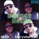 NERD - Everywhere (Original Mix)