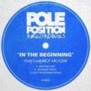 Tony's Wayback Machine - In The Beginning (MiDiMAN Remix)