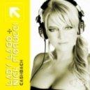 Lady Lago, Nick Fiorucci -  CA$HBACK (Casablanca Tech Mix)