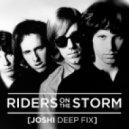 The Doors - Riders On The Storm (Joshi Deep Fix)