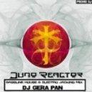 DJ GERA_PAN - Juno Reactor Mix (Bassline & Jacking mix)