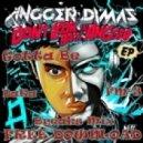 Angger Dimas - Gotta Be (DaKa & FM-3 Breaks Mix)