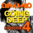 DimomiD - Going Deep (Episode 4)