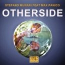 Stefano Munari feat. Max Panico - Otherside (Original Mix)