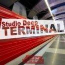 Studio Deep - Terminal (Original Mix)